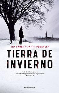 tierra de invierno - Kim Faber / Janni Pedersen