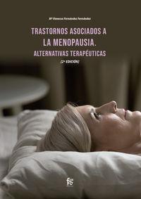(2 ed) trastornos asociados a la menopausia. alternativas terapeuticas - Maria Vanessa Fernandez Fernandez