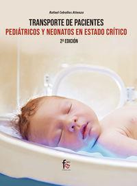 (2 ED) TRANSPORTE DE PACIENTES PEDIATRICOS Y NEONATOS EN ESTADO CRITICO