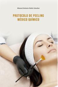 PROTOCOLO PEELING MEDICO QUIMICO