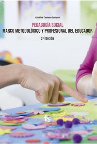 (2 ED) PEDAGOGIA SOCIAL - MARCO METODOLOGICO Y PERSONAL DEL EDUCADOR