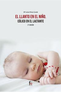 (2 ED) LLANTO EN EL NIÑO, EL - COLICO DEL LACTANTE