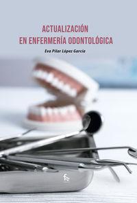ACTUALIZACION DE ENFERMERIA ODONTOLOGICA