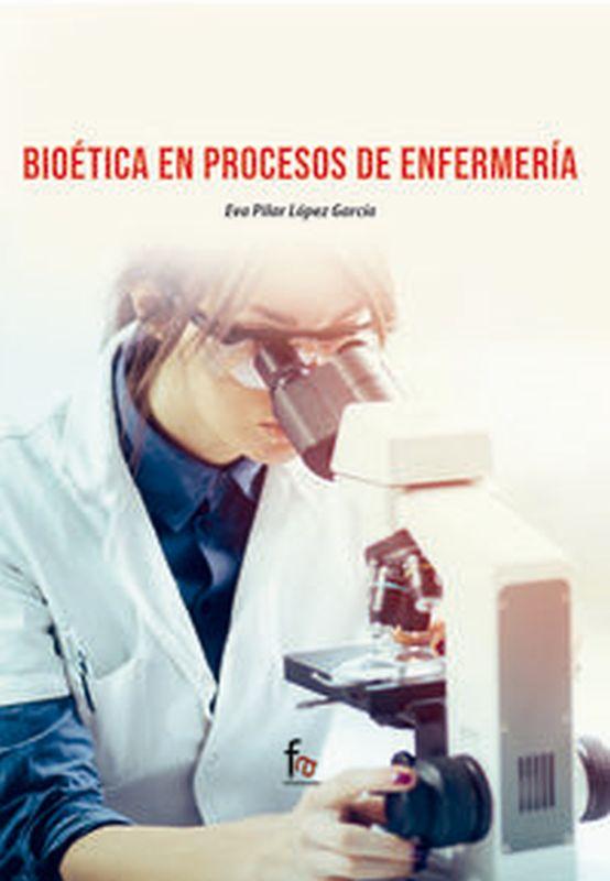 BIOETICA EN PROCESOS DE ENFERMERIA