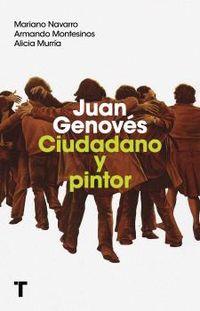 JUAN GENOVES - CIUDADANO Y PINTOR