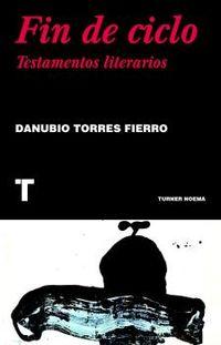 FIN DE CICLO - TESTAMENTOS LITERARIOS