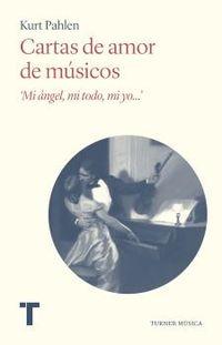 CARTAS DE AMOR DE MUSICOS - MI ANGEL, MI TODO, MI YO...