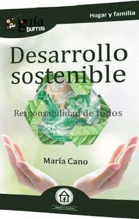 DESARROLLO SOSTENIBLE - RESPONSABILIDAD DE TODOS