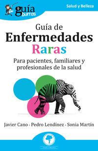 GUIA DE ENFERMEDADES RARAS - PARA PACIENTES, FAMILIARES Y PROFESIONALES DE LA SALUD