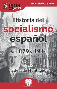 HISTORIA DEL SOCIALISMO ESPAÑOL - DE 1879 A 1914
