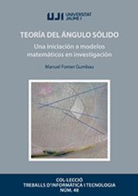 TEORIA DEL ANGULO SOLIDO - UNA INICIACION A MODELOS MATEMATICOS EN INVESTIGACION