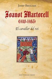 JOANOT MARTORELL (1410-1465) - BIOGRAFIA EN EL CONTEXT