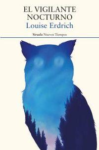 El vigilante nocturno - Louise Erdrich