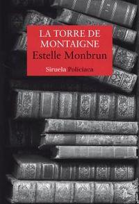 La torre de montaigne - Estelle Monbrun