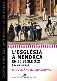L'ESGLESIA A MENORCA EN EL SEGLE XIX (1795-1901)