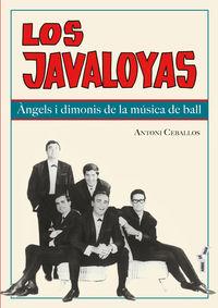 LOS JAVALOYAS - ANGELS I DIMONIS DE LA MUSICA DE BALL