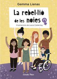 REBELLIO DE LES NOIES, LA