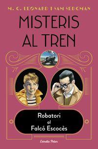 MISTERIS AL TREN 1 - ROBATORI AL FALCO ESCOCES