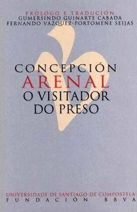 CONCEPCION ARENAL - O VISITADOR DO PRESO
