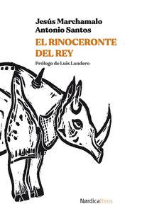 el rinoceronte del rey - Jesus Marchamalo