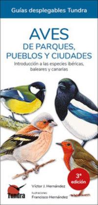 (3 ED) AVES DE PARQUES PUEBLOS Y CIUDADES