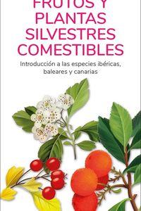 FRUTOS Y PLANTAS SILVESTRES COMESTIBLES