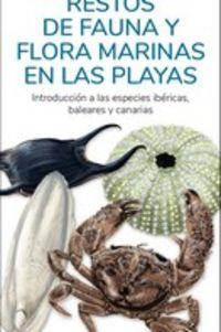 RESTOS DE FAUNA Y FLORA MARINAS EN LAS PLAYAS