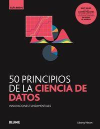 50 PRINCIPIOS DE LA CIENCIA DE DATOS - INNOVACIONES FUNDAMENTALES