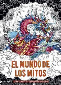 EL MUNDO DE LOS MITOS - ANIMALES FANTASTICOS PARA COLOREAR Y EXPLORAR