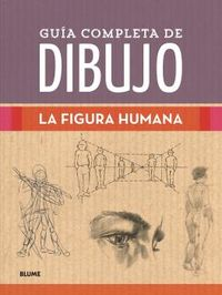 GUIA COMPLETA DE DIBUJO - FIGURA HUMANA