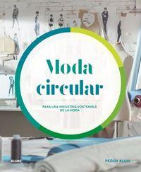 MODA CIRCULAR - PARA UNA INDUSTRIA SOSTENIBLE DE LA MODA