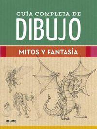 GUIA COMPLETA DE DIBUJO - MITOS Y FANTASIA