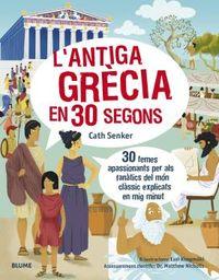 L'ANTIGA GRECIA EN 30 SEGONS
