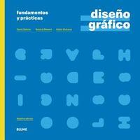 DISEÑO GRAFICO - FUNDAMENTOS Y PRACTICAS (2021)
