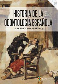 HISTORIA DE LA ODONTOLOGIA ESPAÑOLA