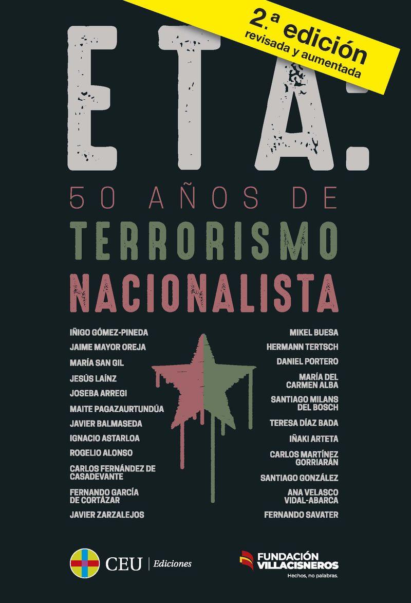 ETA - 50 AÑOS DE TERRORISMO NACIONALISTA + DICCIONARIO BREVE PARA ENTENDER EL TERRORISMO DE ETA