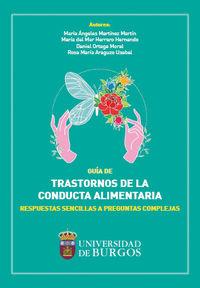 GUIA DE TRASTORNOS DE LA CONDUCTA ALIMENTARIA - RESPUESTAS SENCILLAS A PREGUNTAS COMPLEJAS