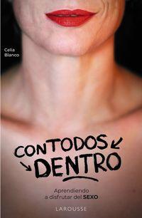 CON TODOS DENTRO - APRENDIENDO A DISFRUTAR DEL SEXO