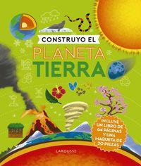 CONSTRUYO EL PLANETA TIERRA