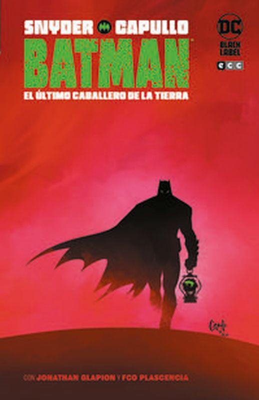 BATMAN - EL ULTIMO CABALLERO DE LA TIERRA (DC BLACK LABEL)