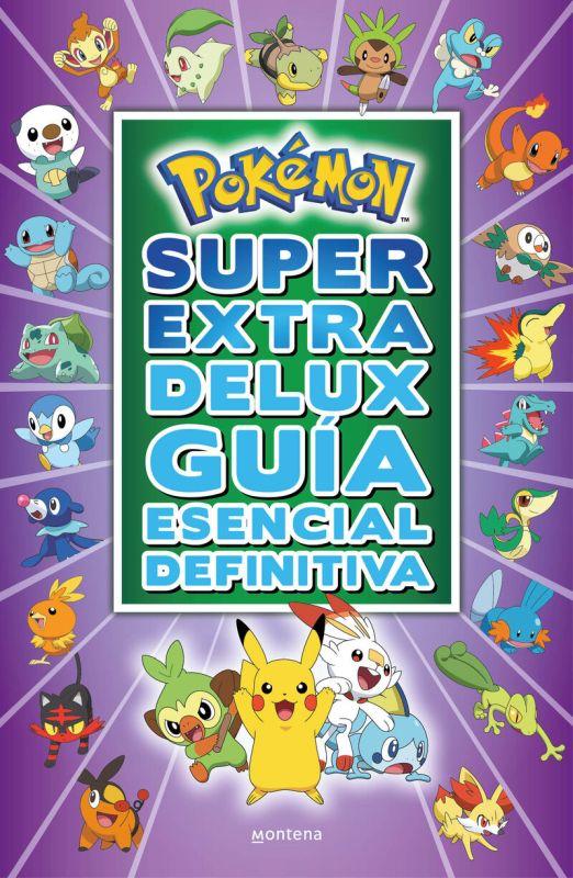 POKEMON SUPER EXTRA DELUX GUIA ESENCIAL DEFINITIVA