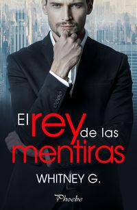 REY DE LAS MENTIRAS, EL