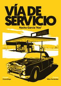 """Via De Servicio - Nacho """"nas"""" Garcia"""