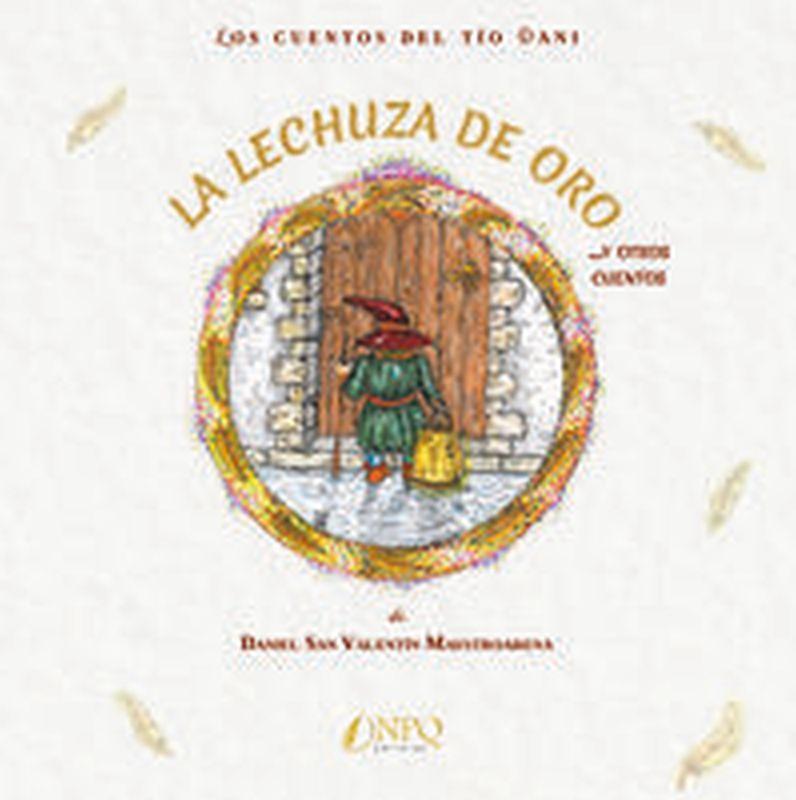 LECHUZA DE ORO Y OTROS CUENTOS, LA