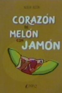 CORAZON DE MELON CON JAMON