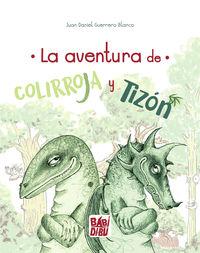 LA AVENTURA DE COLIRROJA Y TIZON