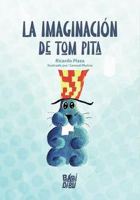 IMAGINACION DE TOM PITA, LA