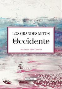 GRANDES MITOS DE OCCIDENTE, LOS