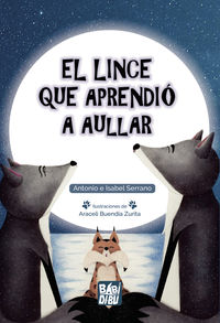 LINCE QUE APRENDIO A AULLAR, EL