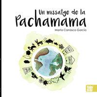MISSATGE DE LA PACHAMAMA, UN
